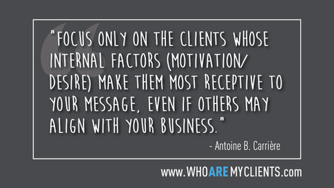 Quote #24 from the book Who Are My Clients by Antoine B. Carrière