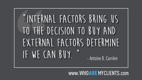 Quote #04 from the book Who Are My Clients by Antoine B. Carrière