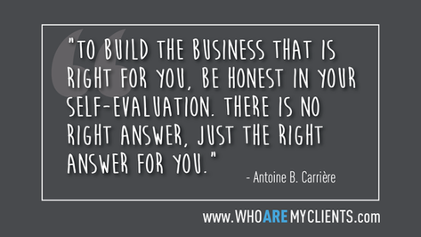Quote #19 from the book Who Are My Clients by Antoine B. Carrière