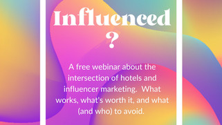 Influenced?  Webinar on Influencer Marketing by Experts at Hawkins PR/Maverick Creative