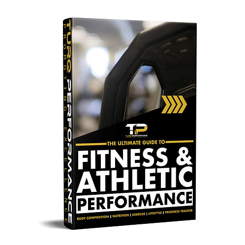 The Ultimate Guide to Fitness & Athletic Performance