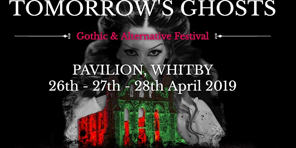 TOMORROW'S GHOSTS  Gothic & Alternative Festival