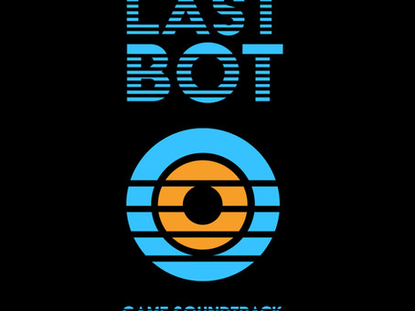 Last Bot - Game Soundtrack (2020)