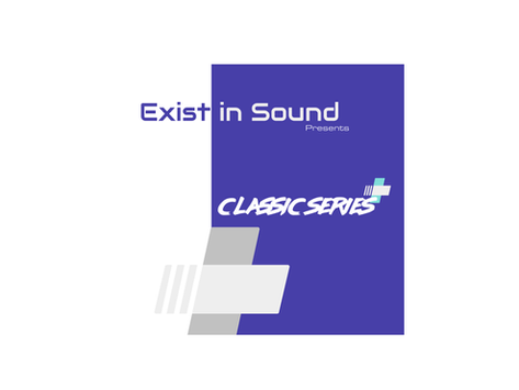 Exist in Sound - Classic Series (2021)