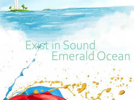Exist in Sound - Emerald Ocean (2019)
