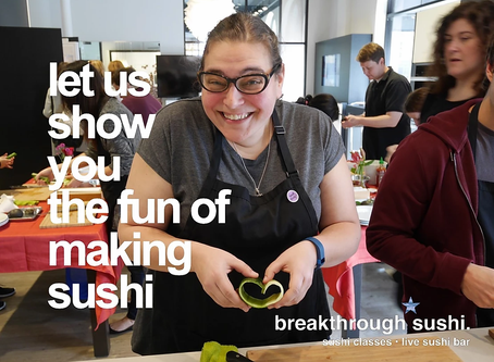We will be offering public sushi classes