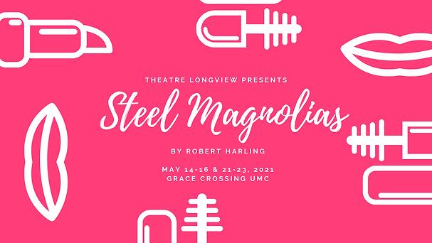 Steel Magnolias (4).PNG