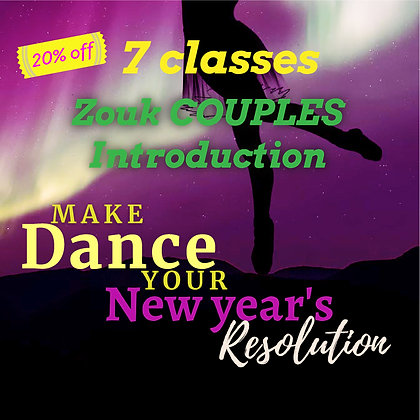 Zouk COUPLES Intro - New Years Deal