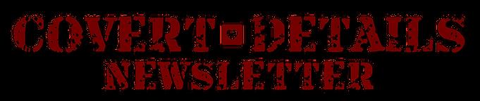Covert Details Newsletter.png