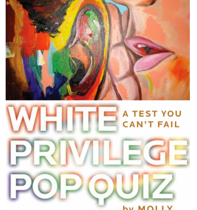 White Privilege Pop Quiz: The Test You Can't Fail  INTRODUCTION