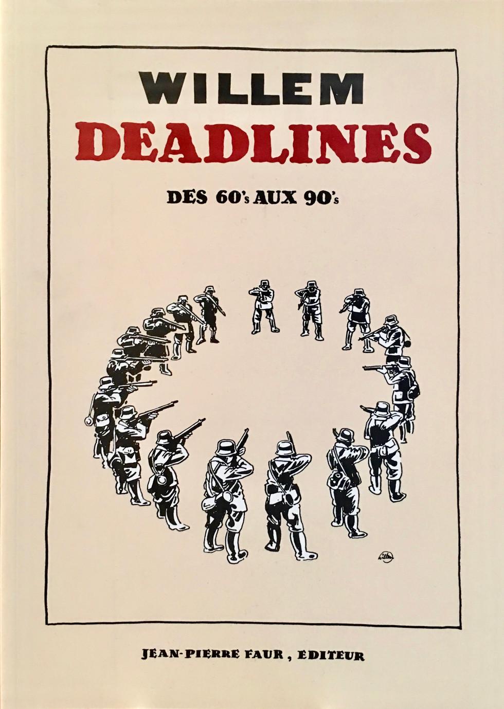 Willem - Deadlines - Editions Jean-Pierr