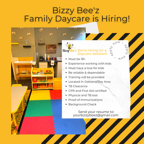 Bizzy Bee'z Family Daycare is Hiring! copy.png