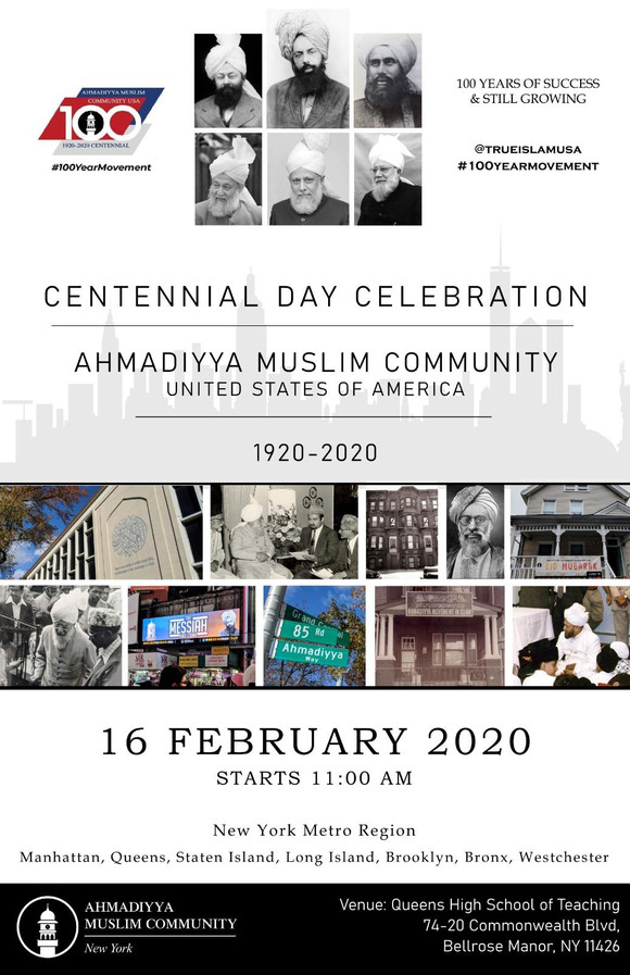 [jamaatny] Centennial Day Celebration 1920-2020 Ahmadiyya Muslim Community NY on February 16, 2020 a