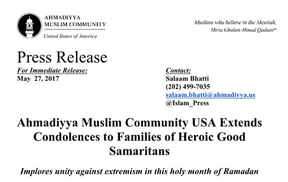 Ahmadiyya Muslim Community USA Extends Condolences to Families of Heroic Good Samaritans - Portland