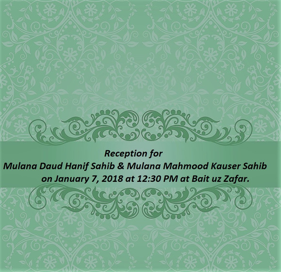 [NY JAMA'AT] Reception for Mulana Daud Hanif Sahib & Mulana Mahmood Kauser Sahib on January