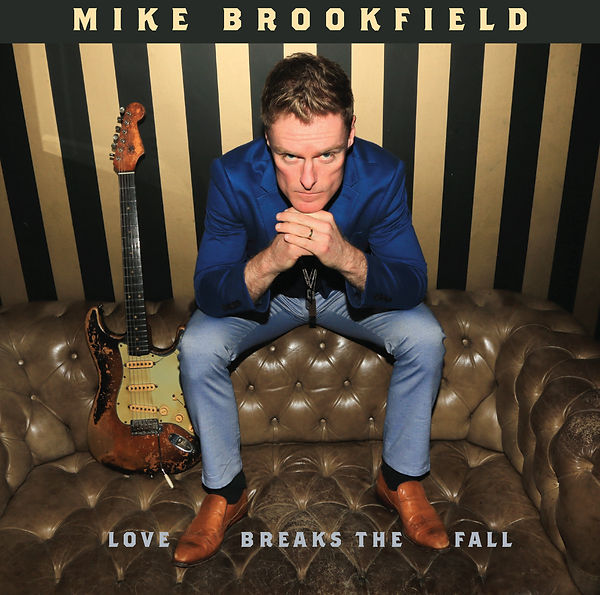 Mike Brookfield 'Love Breaks The Fall'