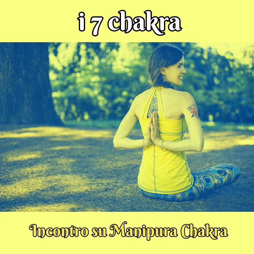 Pranayama, Pratyahara e Mantra Yoga  - i 7 Chakra - Incontro dedicato al Manipura Chakra
