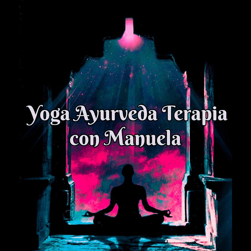 Yoga Ayurveda Terapia - Sequenza per Riequilibrare i Dosha con Manuela Sommelle