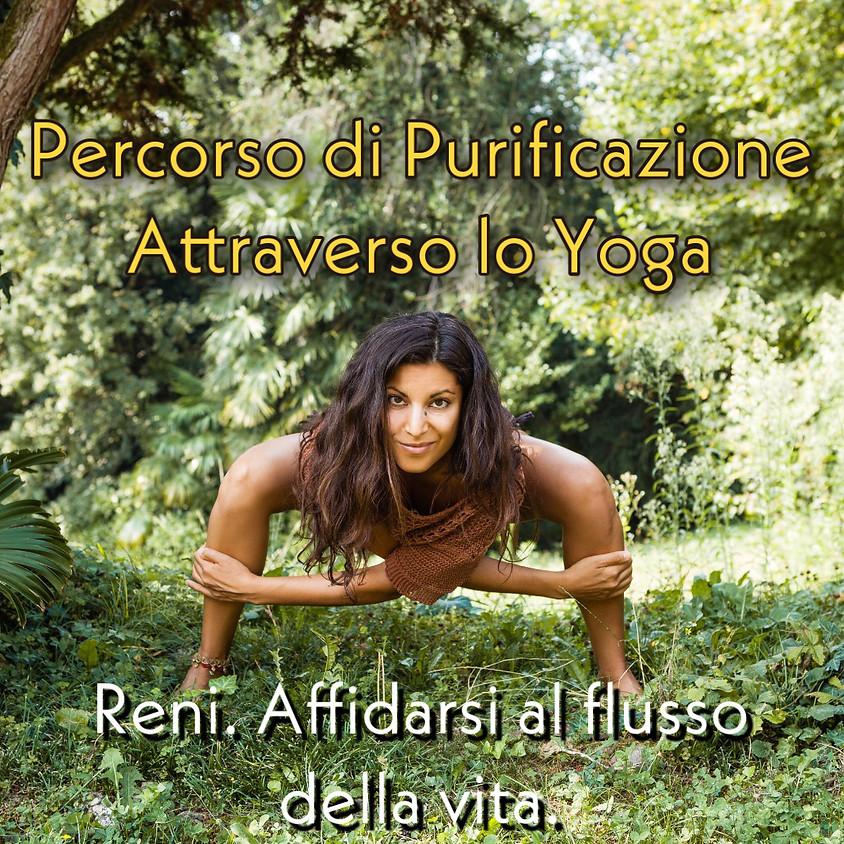 """Accogliere la Primavera - Percorso di Purificazione con lo Yoga: """"Reni. Affidarsi al flusso della vita""""."""