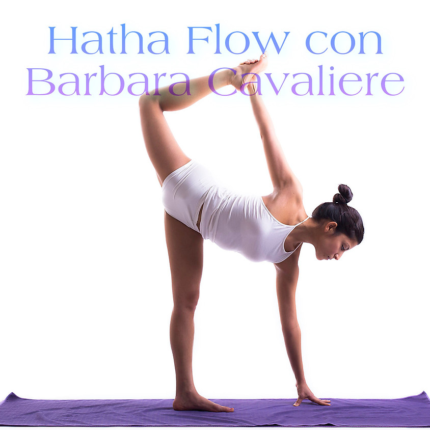 Hatha Yoga Flow con Barbara Cavaliere - Per Ogni Livello