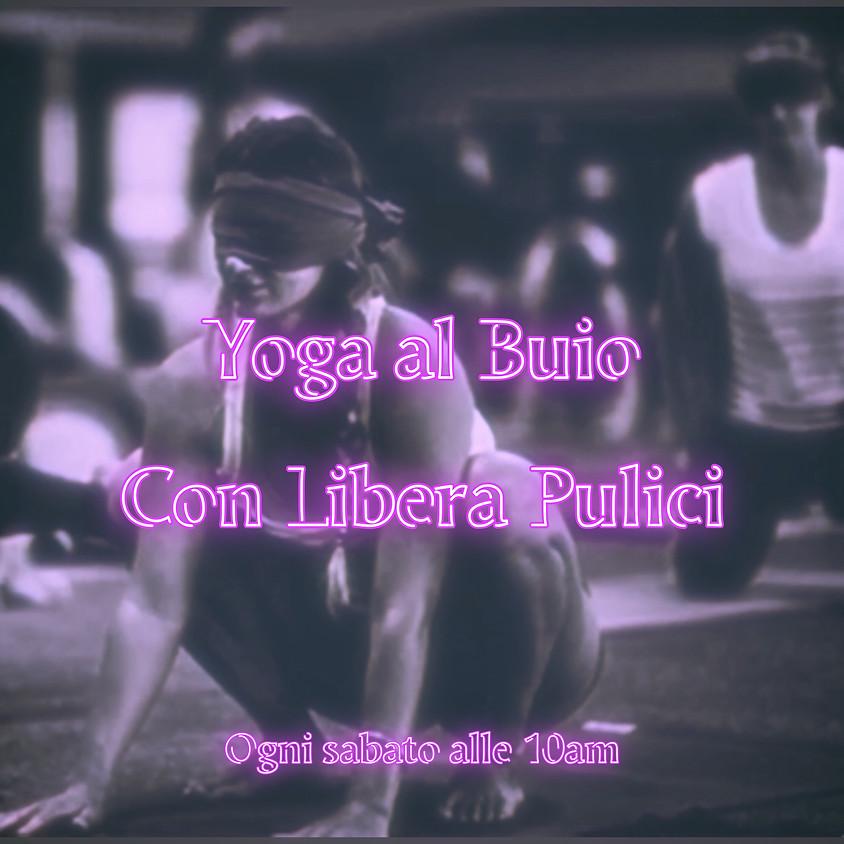 Yoga al Buio di Libera Pulici - Per Tutti i Livelli