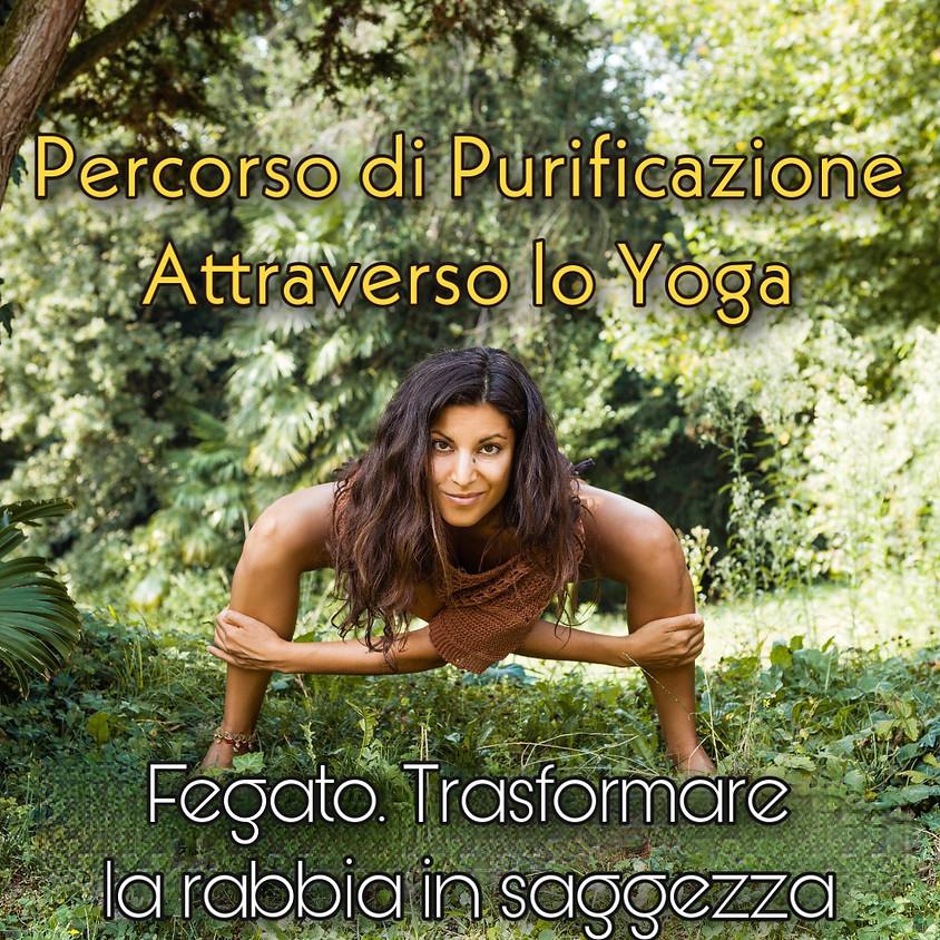 """Accogliere la Primavera - Percorso di Purificazione con lo Yoga: """"Fegato. Trasformare la rabbia in saggezza""""."""