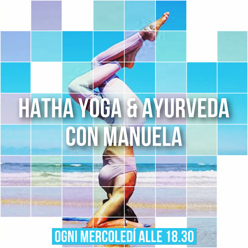Hatha Yoga & Ayurveda con Manuela Sommelle - Per Tutti