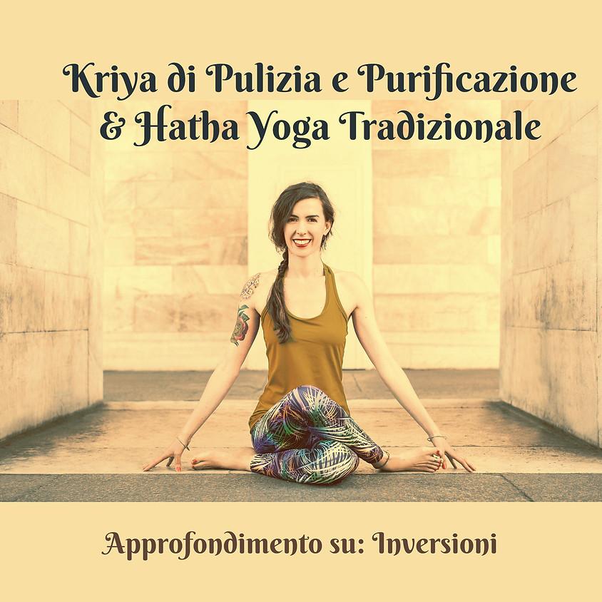 """Kriya di Pulizia e Purificazione e Hatha Yoga Tradizionale con Marta - Approfondimento su """"Inversioni"""""""