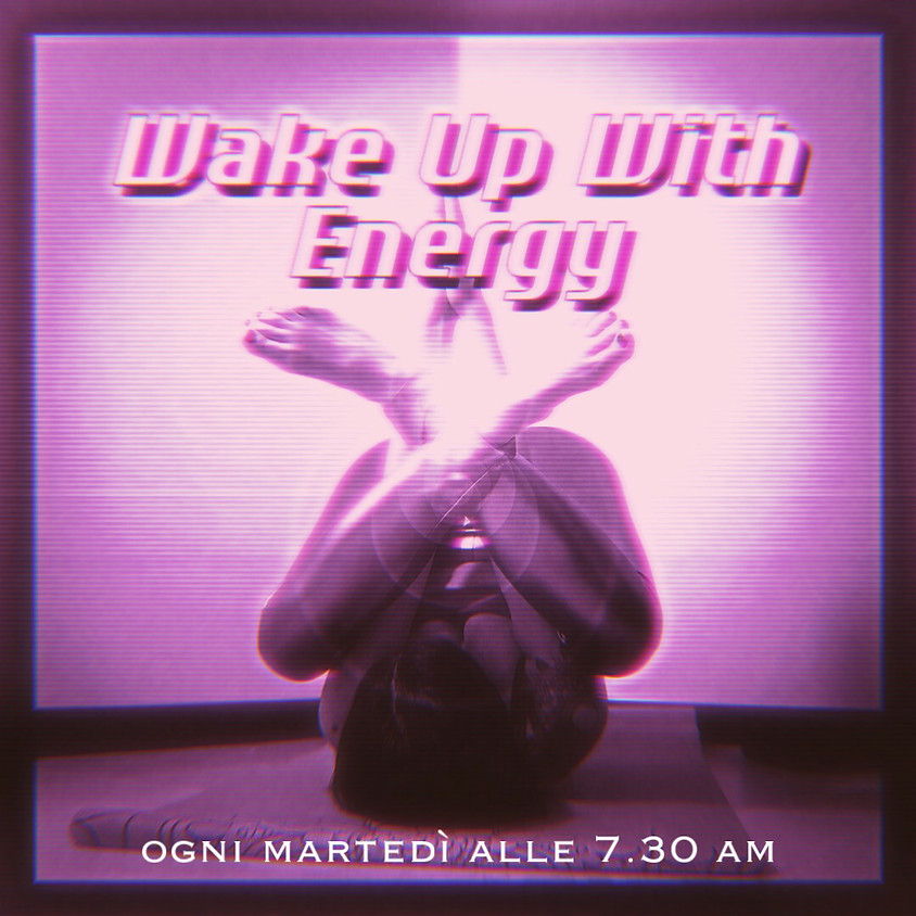 Wake-up with Energy - Summer Hatha Flow con Daniela Marciano