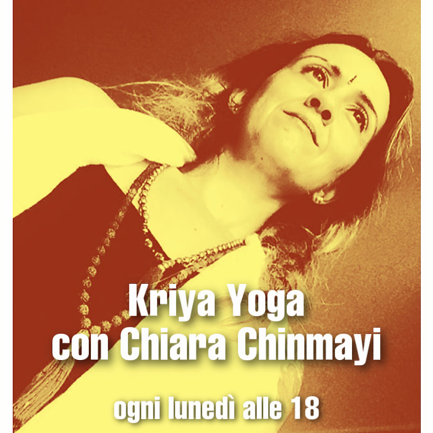 Kriya Yoga di Chiara Chinmayi - Per Ogni Livello