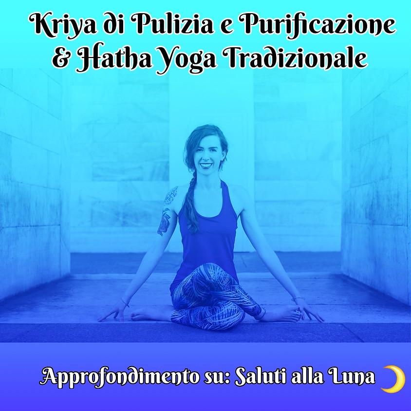 """Kriya di Pulizia e Purificazione e Hatha Yoga Tradizionale con Marta - Approfondimento sui """"Saluti alla Luna"""""""