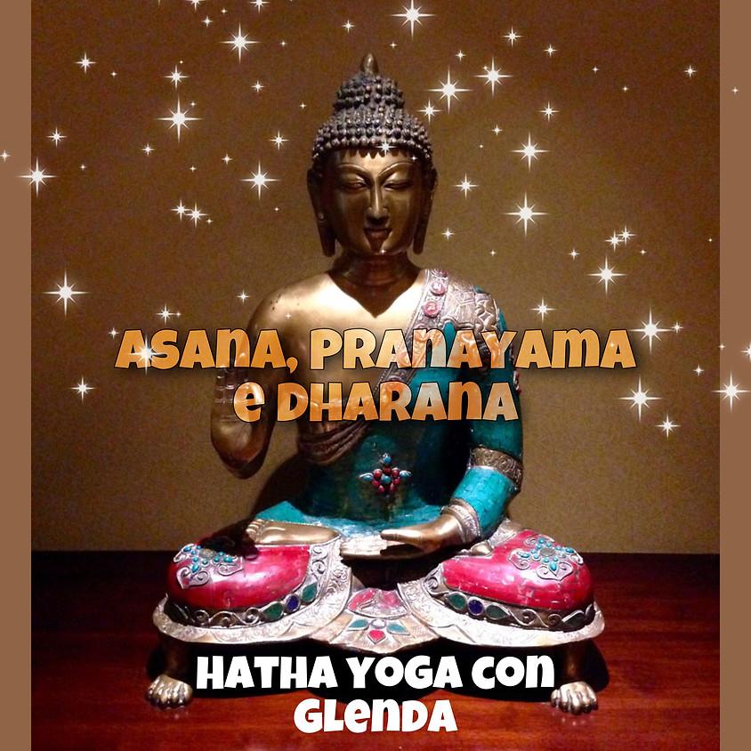 Asana, Pranayama e Dharana - Hatha Yoga con Glenda - Livello Intermedio