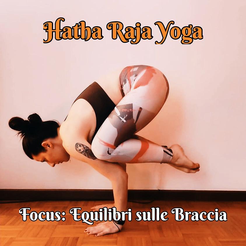 Hatha Raja Yoga con Michela - Focus: Equilibri Sulle Braccia - Multilivello