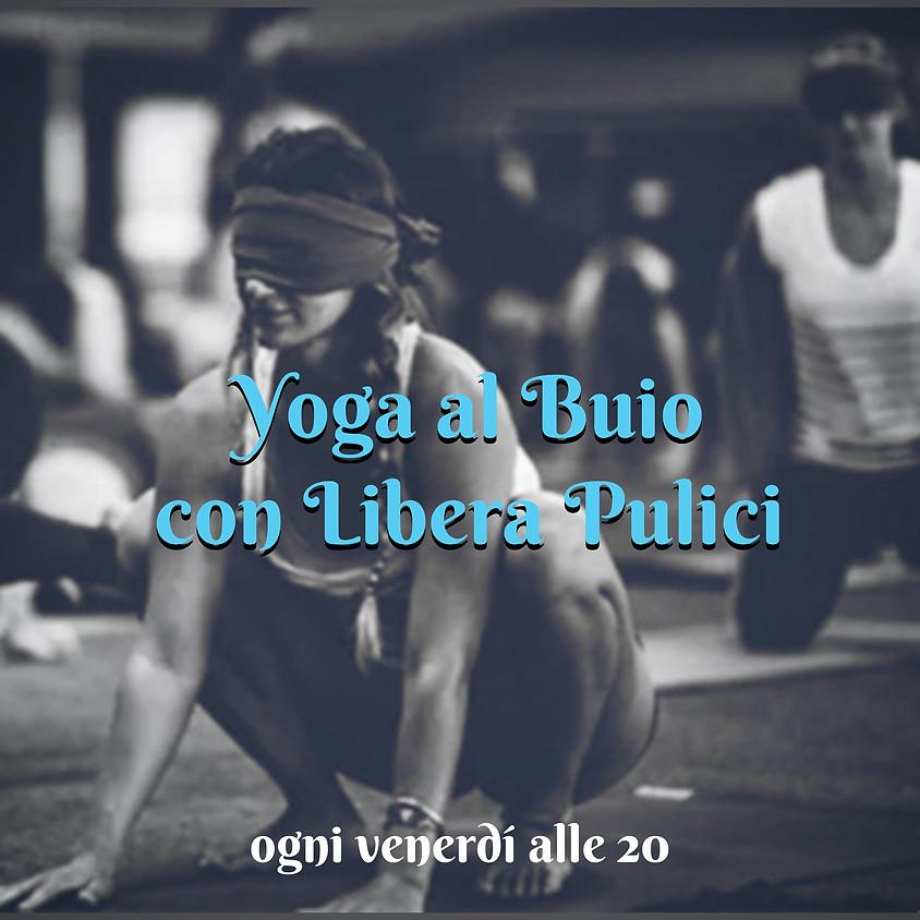 Yoga al Buio con Libera Pulici - Per Tutti i Livelli