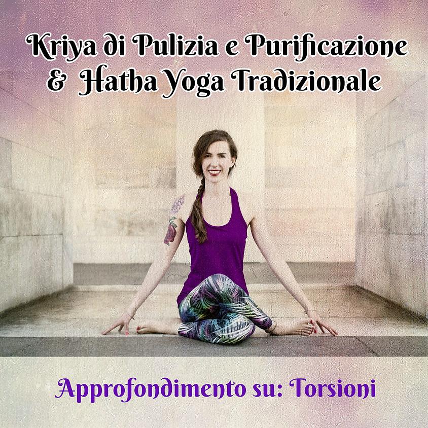 """Kriya di Pulizia e Purificazione e Hatha Yoga Tradizionale con Marta - Approfondimento su """"Torsioni"""""""