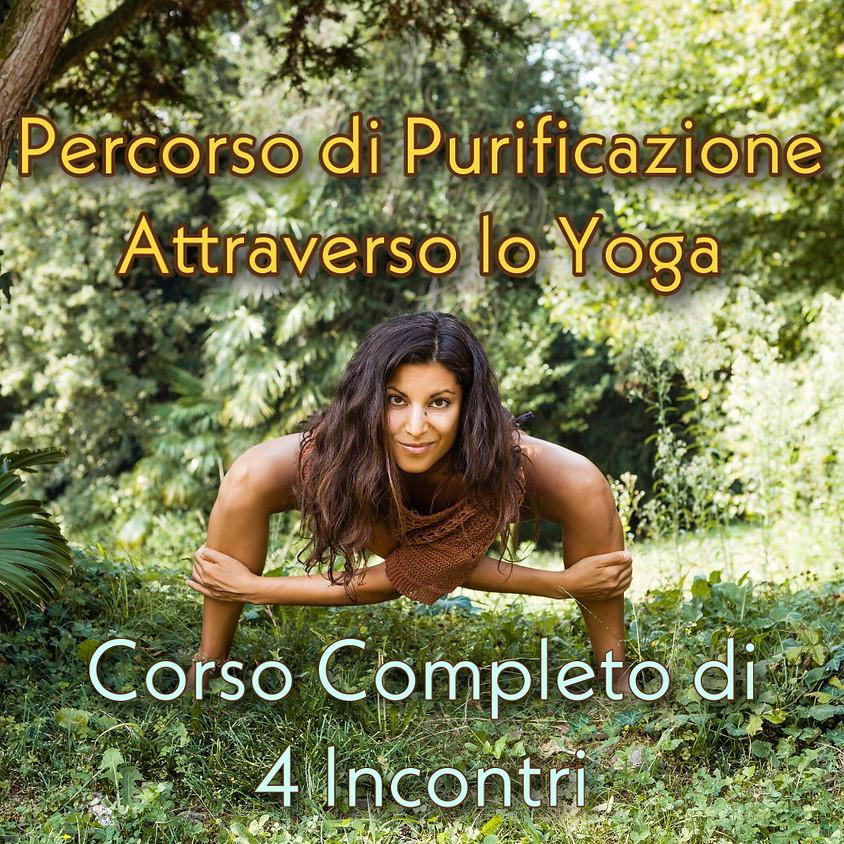 Corso Completo - Percorso di Purificazione Attraverso lo Yoga (4 Incontri con Barbara Cavaliere).