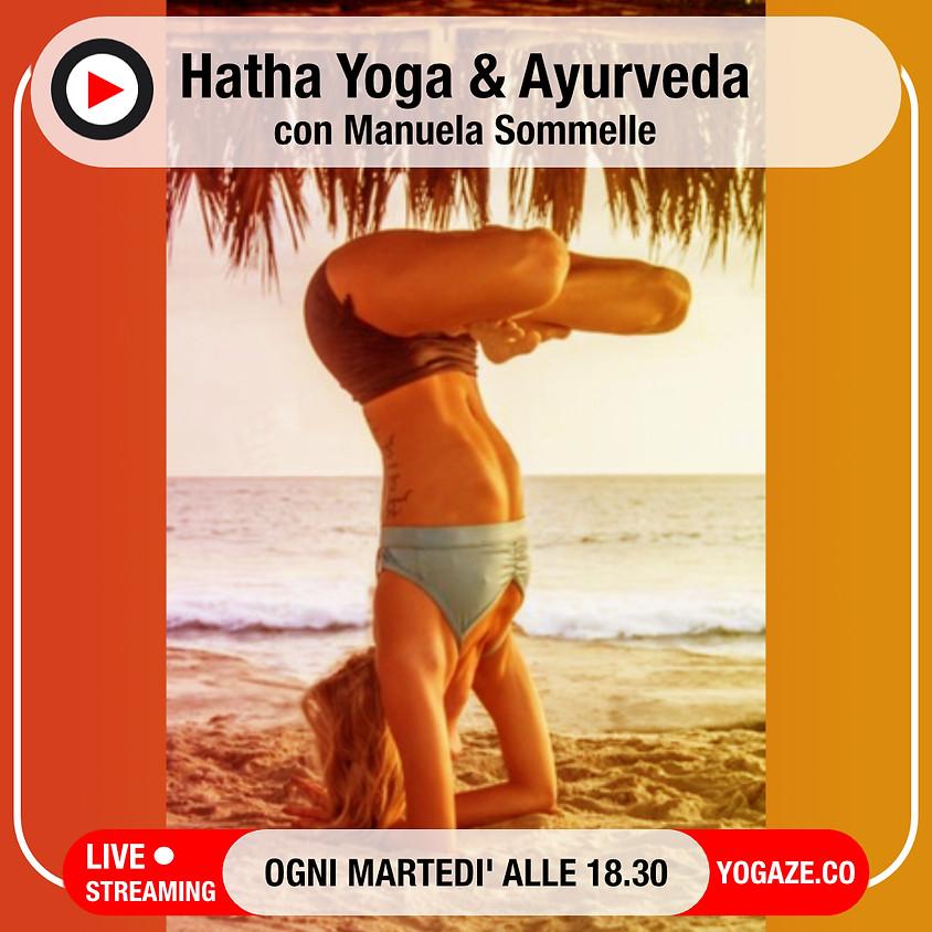 Hatha Yoga & Ayurveda con Manuela Sommelle - Per Ogni Livello