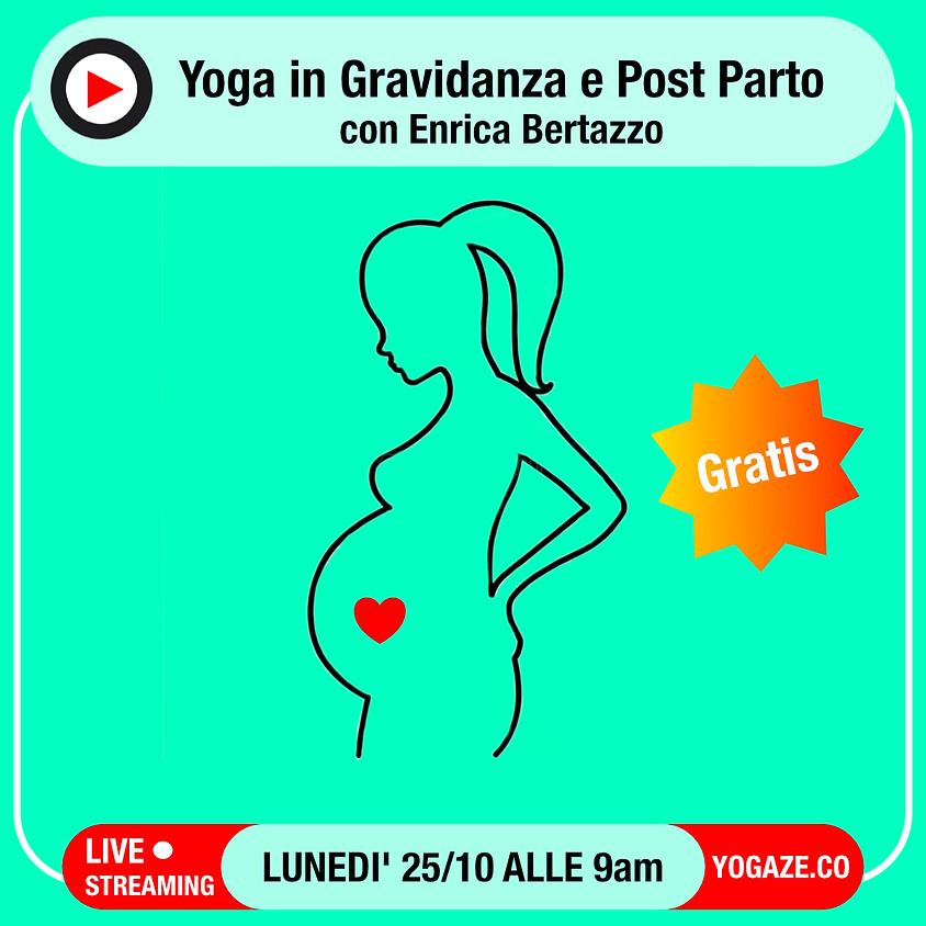Yoga in Gravidanza e Post Parto con Enrica Bertazzo - Gratis