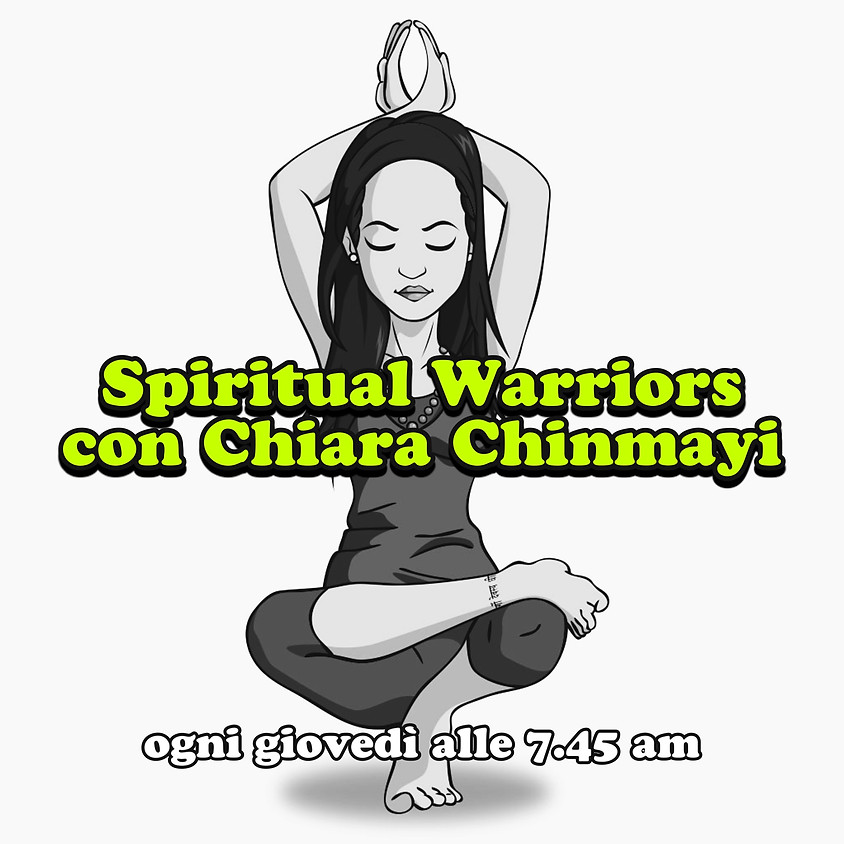 Spiritual Warriors di Chiara Chinmayi - Per Tutti i Livelli