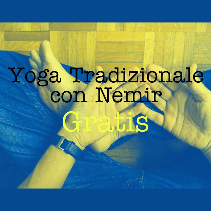 La Pratica Yoga Tradizionale di Nemir **Gratis**