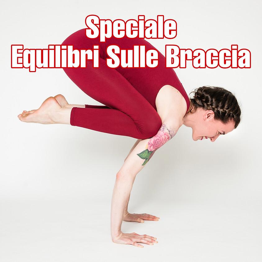 """Hatha Yoga con Marta - Classe Speciale """"Equilibri Sulle Braccia"""""""