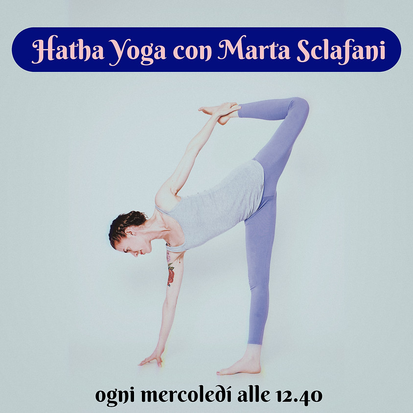Pratica Hatha Yoga con Marta Sclafani | Multilivello