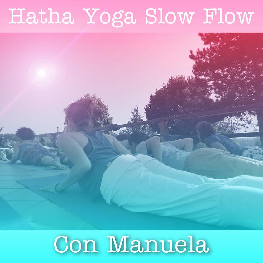 Pratica Hatha Yoga Slow Flow con Manuela **Gratis** - Per Tutti