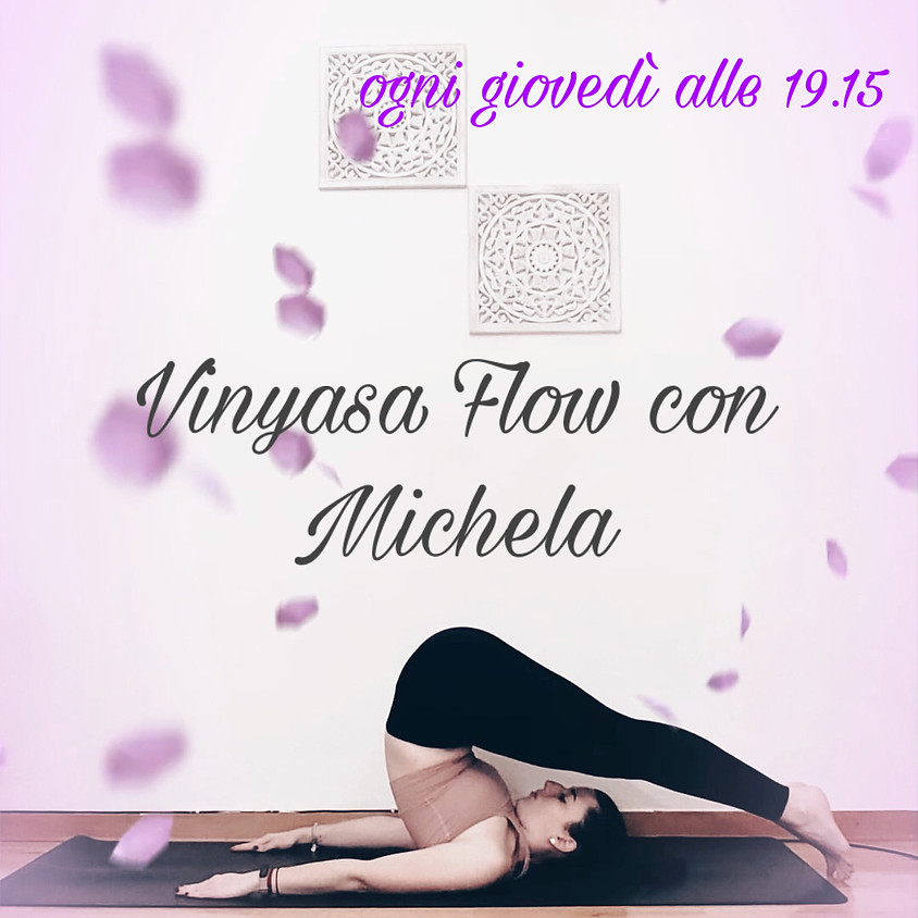 Vinyasa Yoga con Michela - Per Tutti i Livelli