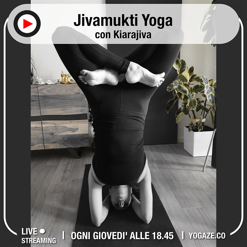 Jivamukti Yoga con Kiarajiva - Per Tutti i Livelli