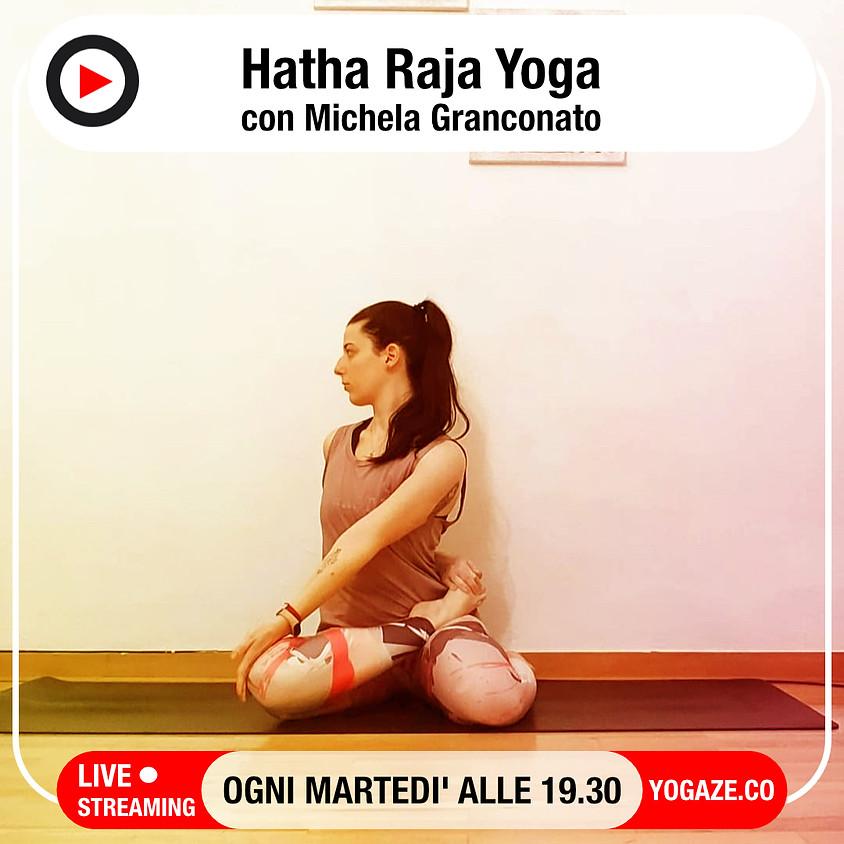 Hatha Raja Yoga con Michela Granconato - Per Tutti i Livelli