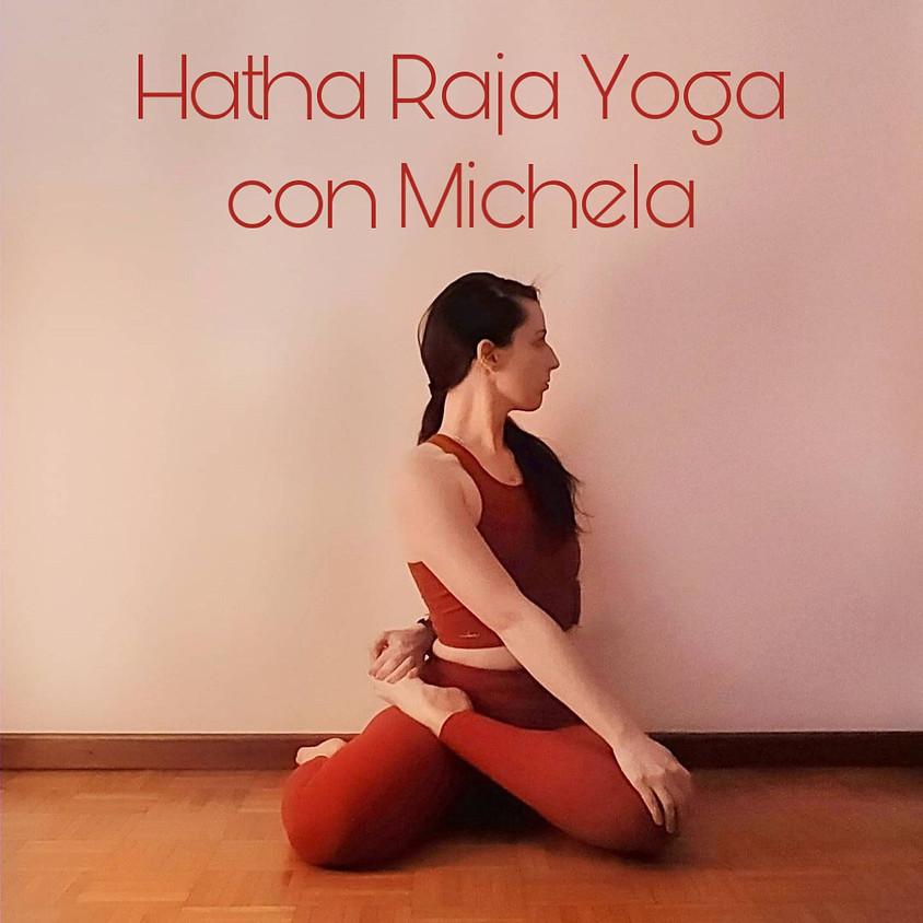 Pratica Hatha Raja Yoga con Michela **Gratis** - Per Tutti i Livelli