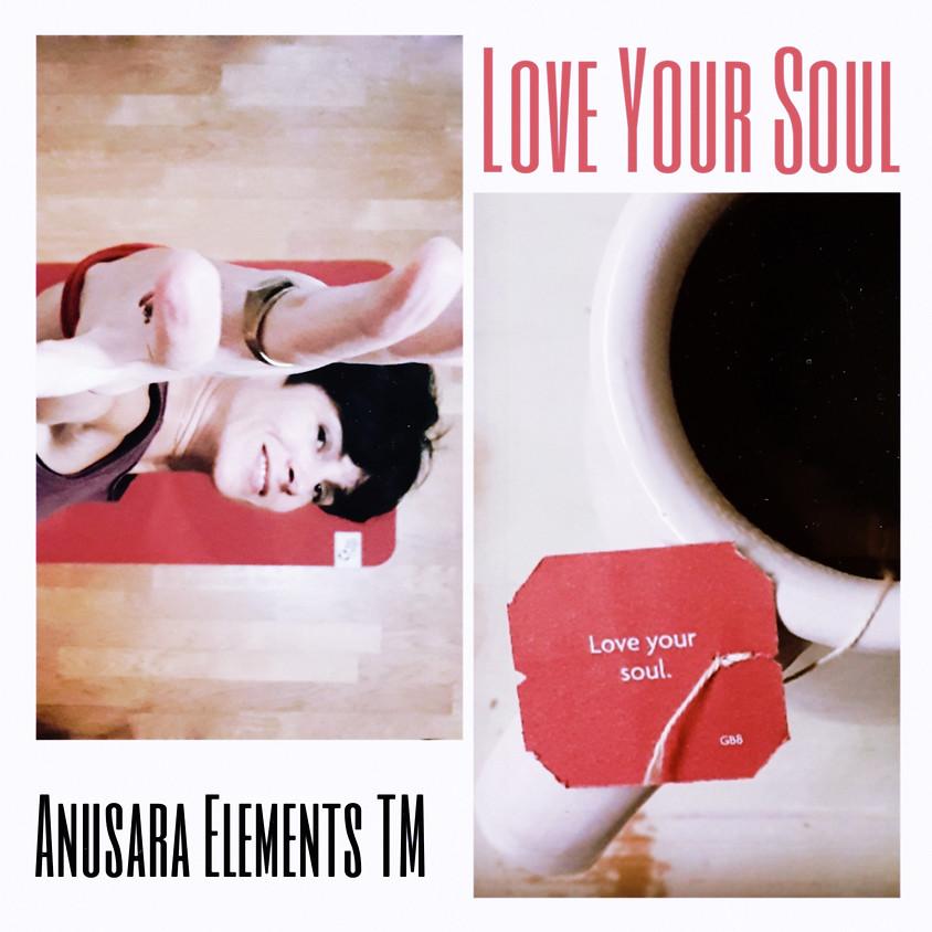 Love your soul - Anusara Elements TM con Carla Ciatto