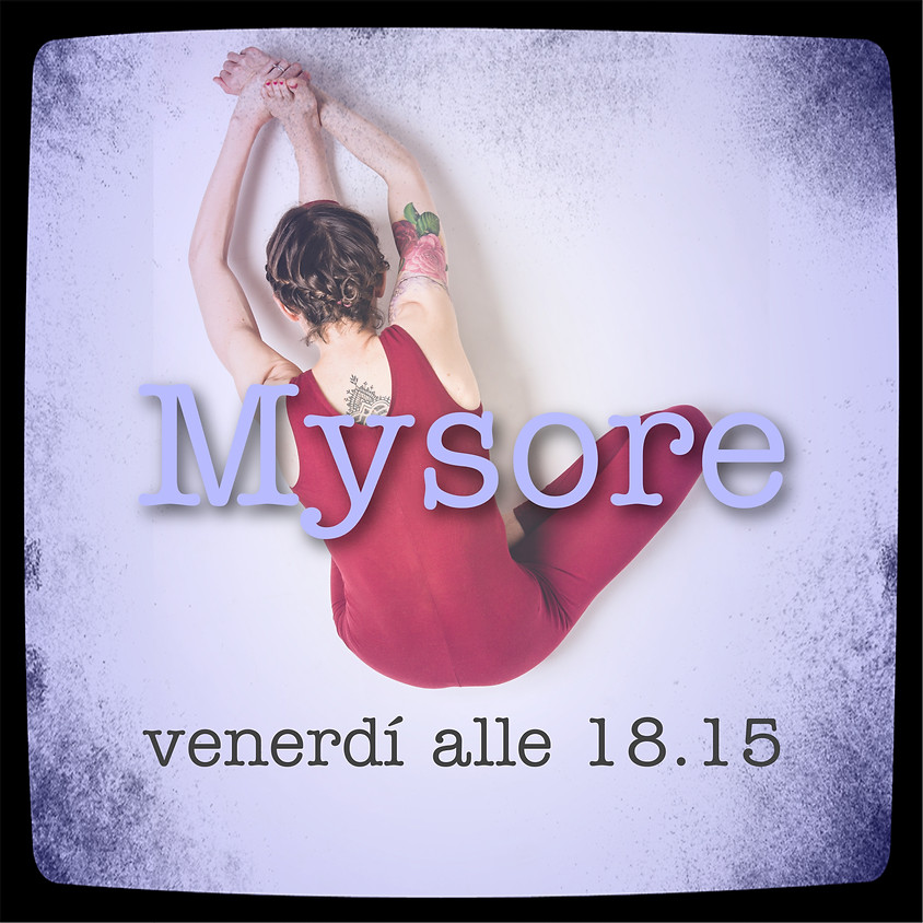 Pratica Mysore Style - Ashtanga Yoga con Marta Sclafani
