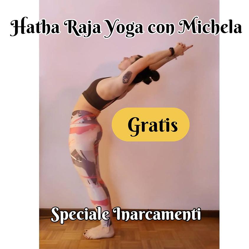 Hatha Raja Yoga con Michela - Speciale Inarcamenti **Gratis**